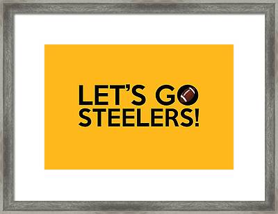 Let's Go Steelers Framed Print by Florian Rodarte