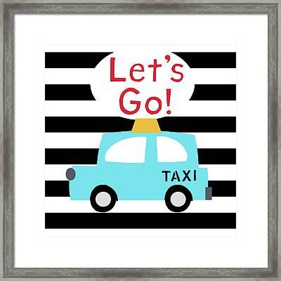 Let's Go Taxi- Art By Linda Woods Framed Print