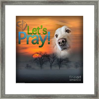 Framed Print featuring the digital art Let's Pray by Kathy Tarochione