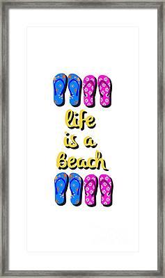 Life Is A Beach Design Framed Print by Edward Fielding
