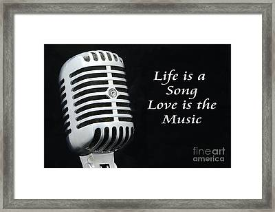 Life Is A Song Framed Print