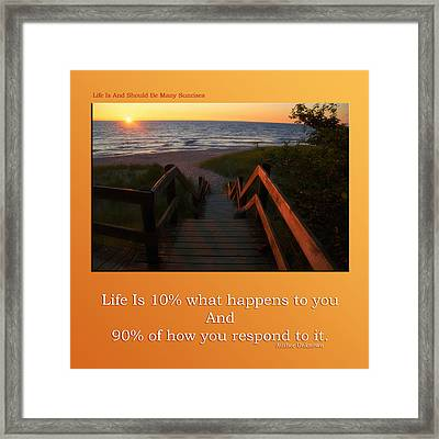 Life Is And Should Be Many Sunrises Framed Print