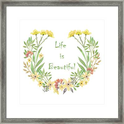 Life Is Beautiful Framed Print by ShabbyChic fine art Photography
