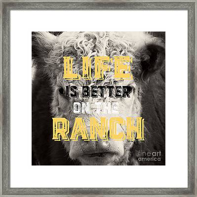 Life Is Better On The Ranch Square Framed Print