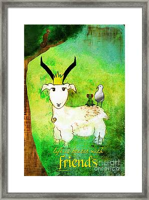 Life Is Better With Friends Framed Print