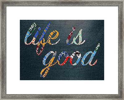 Life Is Good Lettering Word Phrase In Recycled Vintage License Plates On Metal Framed Print