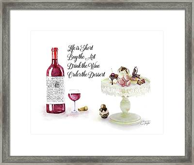 Life Is Short Framed Print by Colleen Taylor