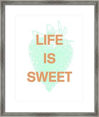 Life Is Sweet- Art By Linda Woods Framed Print