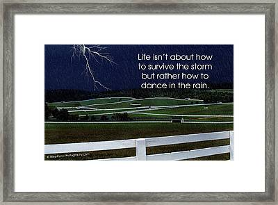 Life Isn't About Framed Print