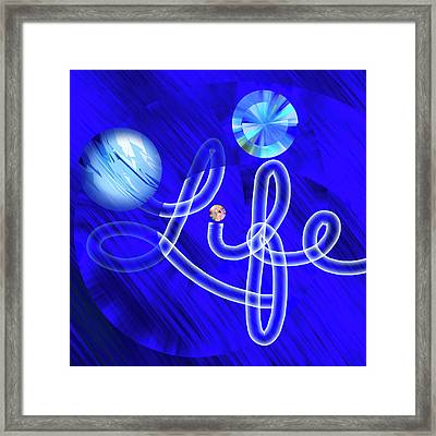 Life Out Of The Blue - Text Art Framed Print