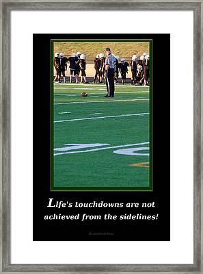 Life's Touchdowns Framed Print