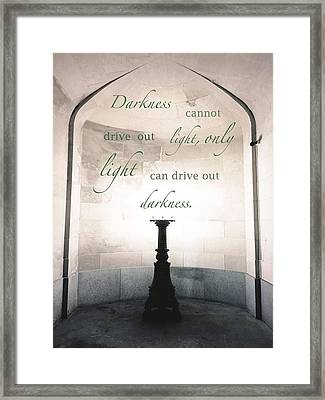 Light Drives Out Darkness Framed Print by Daniel Overton
