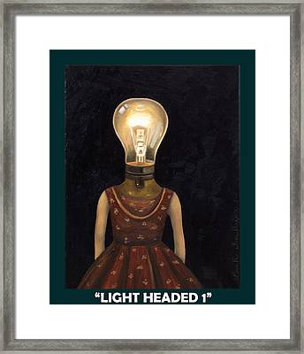 Light Headed With Lettering Framed Print by Leah Saulnier The Painting Maniac
