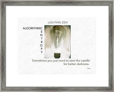 Lighting Zen  Framed Print by Steven Digman