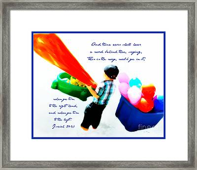 Little Choices - Verse Framed Print