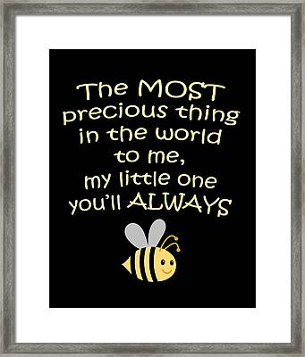Little One You'll Always Bee Print Framed Print