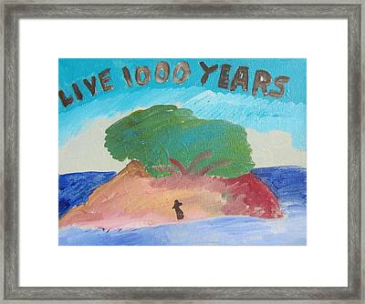 Live 1000 Years Framed Print by Emily Gibson