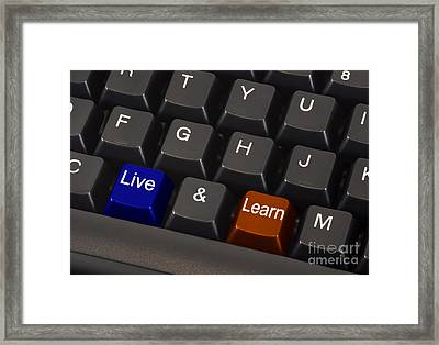 Live And Learn Concept Framed Print