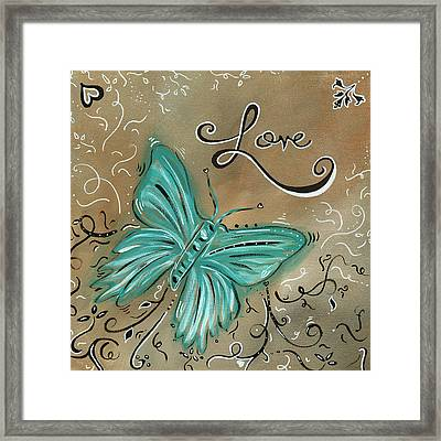 Live And Love Butterfly By Madart Framed Print by Megan Duncanson