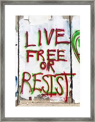 Live Free Or Resist Framed Print