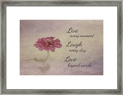 Live Laugh Love Framed Print by Kim Hojnacki