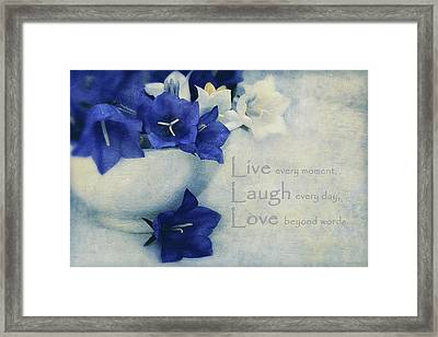 Live - Laugh - Love Framed Print by Maria Angelica Maira