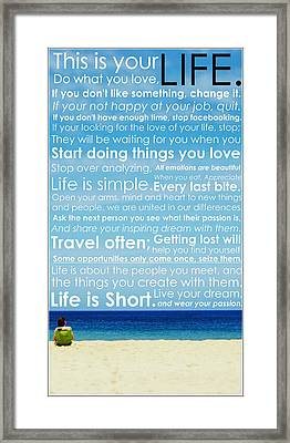 Live Life Framed Print by Brad Scott