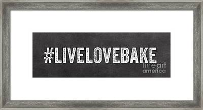 Live Love Bake Framed Print by Linda Woods
