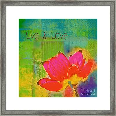 Live N Love - 1122 Framed Print by Variance Collections