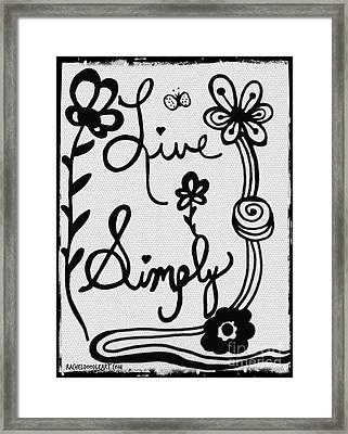 Live Simply Framed Print