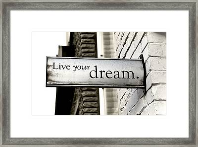 Live Your Dream Framed Print by Kamil Swiatek