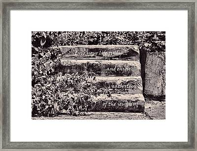 Live Your Life Fully Framed Print by HH Photography of Florida