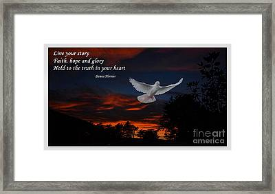 Live Your Story Faith Hope And Glory Framed Print by Jim Fitzpatrick