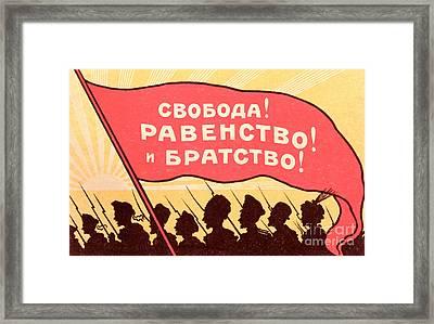 Long Live Equality And Brotherhood Framed Print