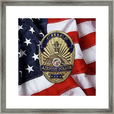 Los Angeles Airport Police Division - L A X P D  Chief Badge Over American Flag Framed Print by Serge Averbukh