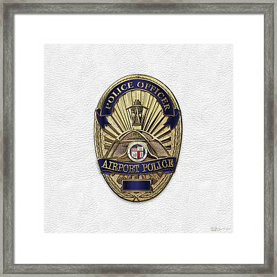 Los Angeles Airport Police Division - L A X P D  Police Officer Badge Over White Leather Framed Print by Serge Averbukh
