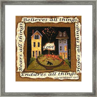 Love Bears All Things... Framed Print by Catherine Holman