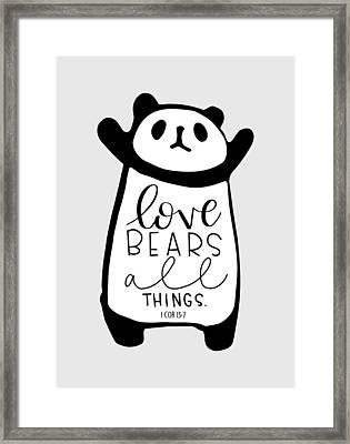 Framed Print featuring the mixed media Love Bears All Things by Nancy Ingersoll