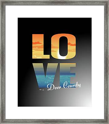 Framed Print featuring the mixed media Love Door County by Tracy Andropolis