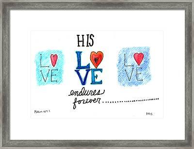Love Endures Framed Print by Kristen Williams