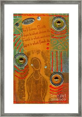 Love Feeds The Human Spirit Framed Print by Angela L Walker
