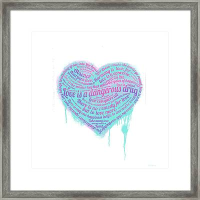 Love Is A Drug Framed Print