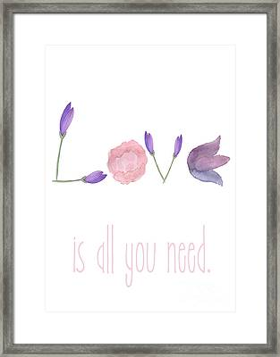 Love Is All You Need Framed Print by D Renee Wilson