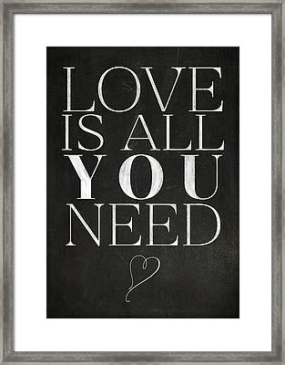 Love Is All You Need Framed Print by Teresa Mucha