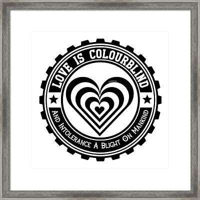 Love Is Colourblind  Framed Print