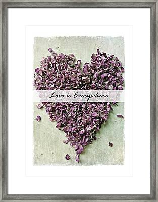 Love Is Everywhere Framed Print