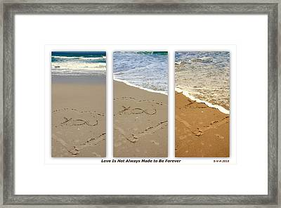 Love Is Not Always Made To Be Forever Framed Print by Susanne Van Hulst