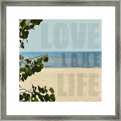 Framed Print featuring the photograph Love Lake Life by Michelle Calkins
