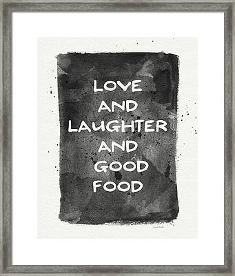 Love Laughter And Good Food- Art By Linda Woods Framed Print by Linda Woods