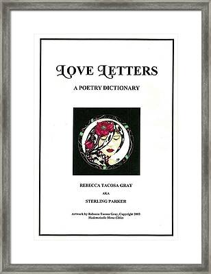 Love Letters A Poetry Dictionary  Framed Print by Rebecca Tacosa Gray